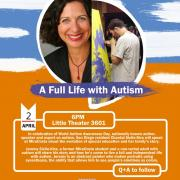 Flyer for full life with autism event