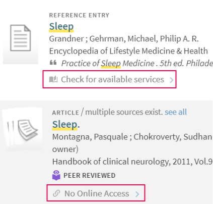 Primo availability statements seen in search result list: Check for available services and No Online Access.