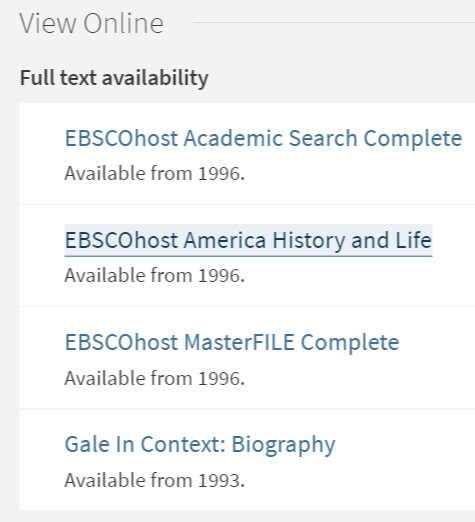 Primo full text availability list shows 4 different database links to choose from (Academic Search Complete, America History and Life, MasterFILE, Gale)